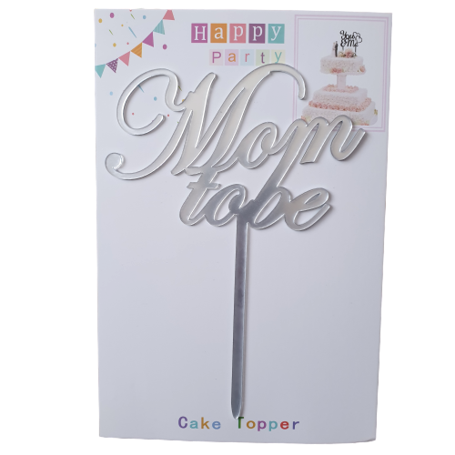 Nr221 Acrylic cake topper Silver Mom to be