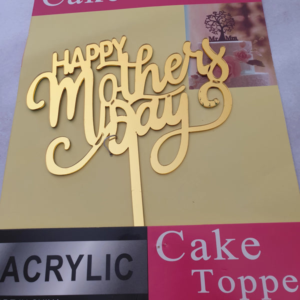 Acrylic cake topper Happy Mothers day Gold, (nr41)