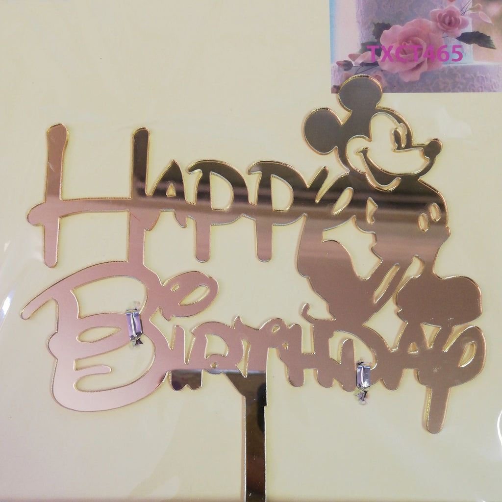 Nr103 Acrylic Happy Birthday, mickey mouse, cake topper, Mirror Gold