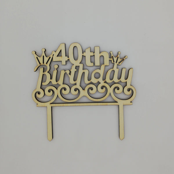 40th Birthday wooden cake topper, (Nr137)