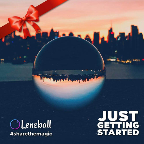Just Getting Started - lensball