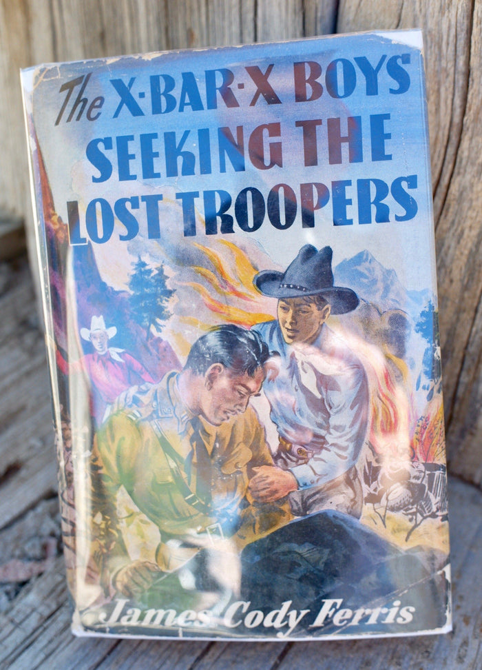 X-Bar-X Boys Book SEEKING THE LOST TROOPERS - 1st Printing 1941