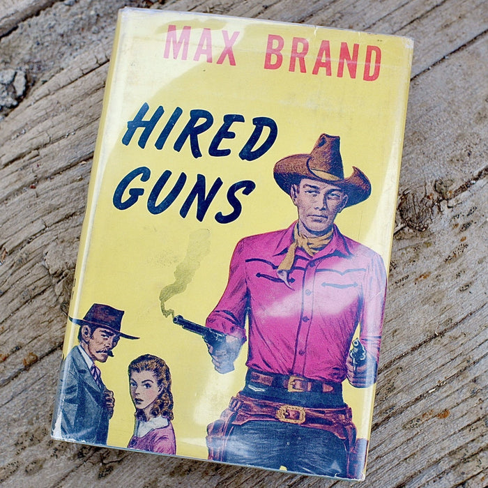 Hired Guns by Max Brand 1948