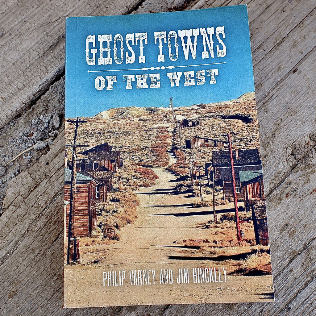 Ghost Towns of the American West Book