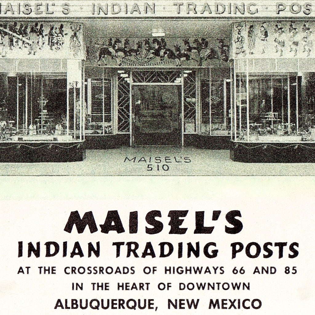 Maisel's Indian Trading Post Advertising