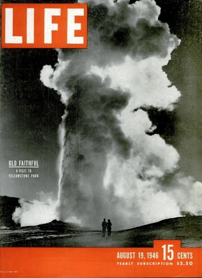 1946 LIFE Magazine - Yellowstone National Park