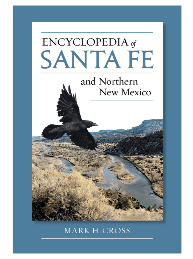 Encyclopedia of Santa Fe & Northern New Mexico
