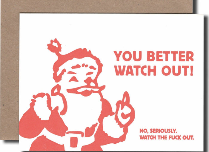 You Better Watch Out Santa Card