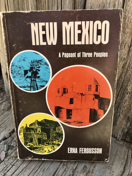 New Mexico A Pageant of Three People Book 1973
