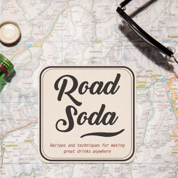 Road Soda Make Great Cocktails ANYWHERE book