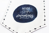 Canvas Banner - Never Stop Dreaming