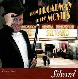 CD - Silvard - From Broadway to the Movies