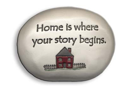 Ceramic Garden Stone - Home is where your story begins.