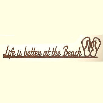 Sign - Life is Better at the Beach