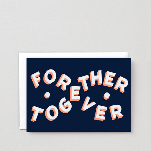 Forever Together Card - LilyKing