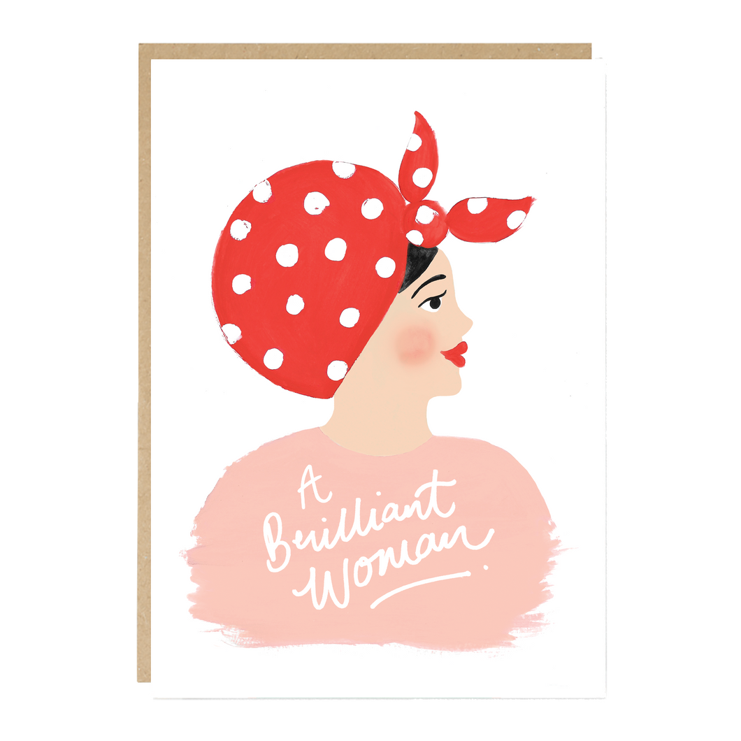 'A Brilliant Woman' Card - LilyKing