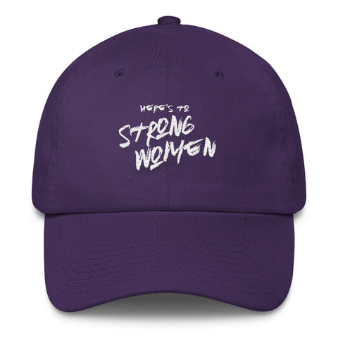 Here's To Strong Women -- (WL)