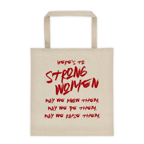 Here's To Strong Women -- (RL)