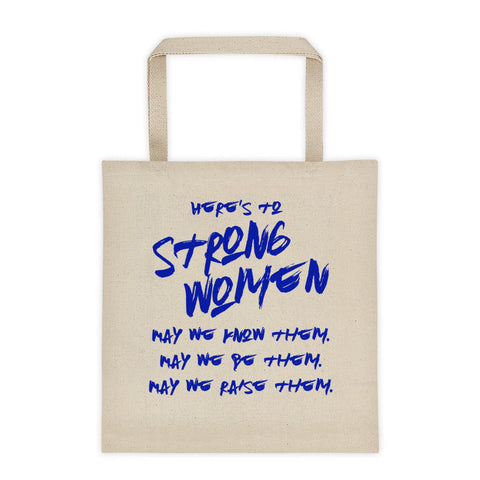 Here's To Strong Women -- (BL)