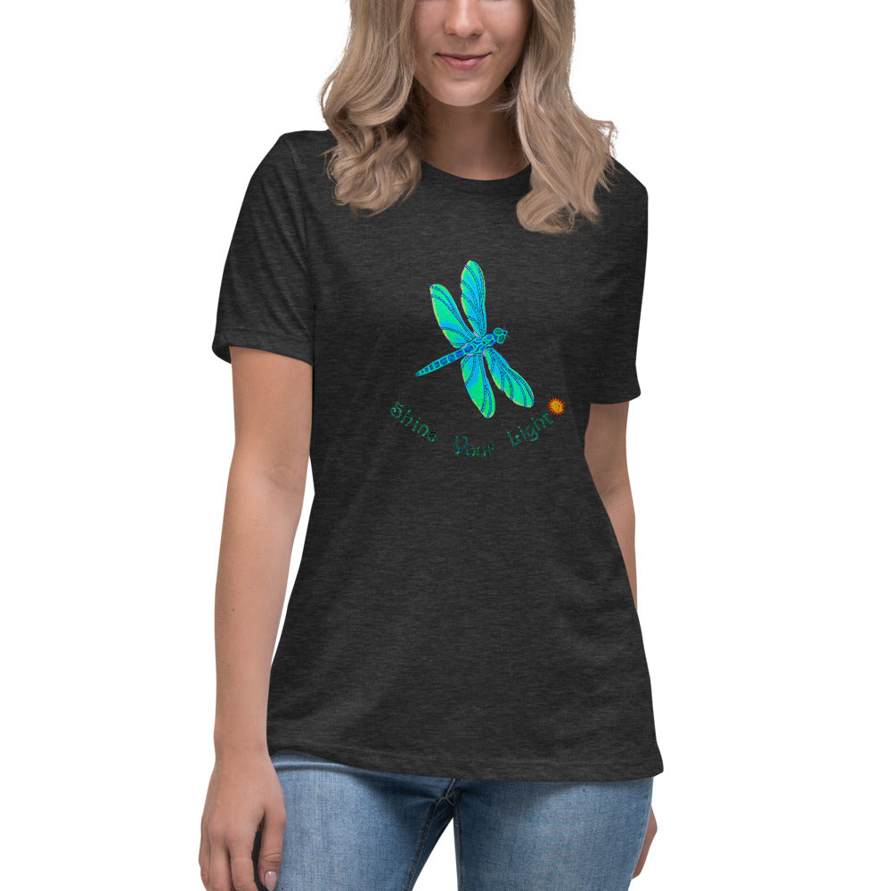 Shine Your Light Dragonfly Women's Relaxed T-Shirt