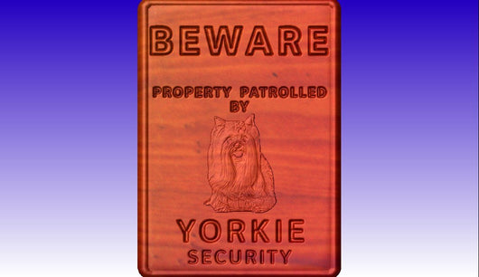Beware of Yorkie Sign -  3D CNC Vector Art