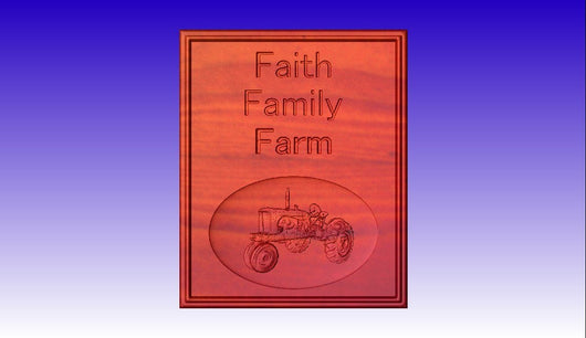 Faith Family Farm  CNC  Sign Model -  3D CNC Vector Art