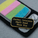 Jordan Catalano Can't Read This Pin Hard Enamel Lapel Pin