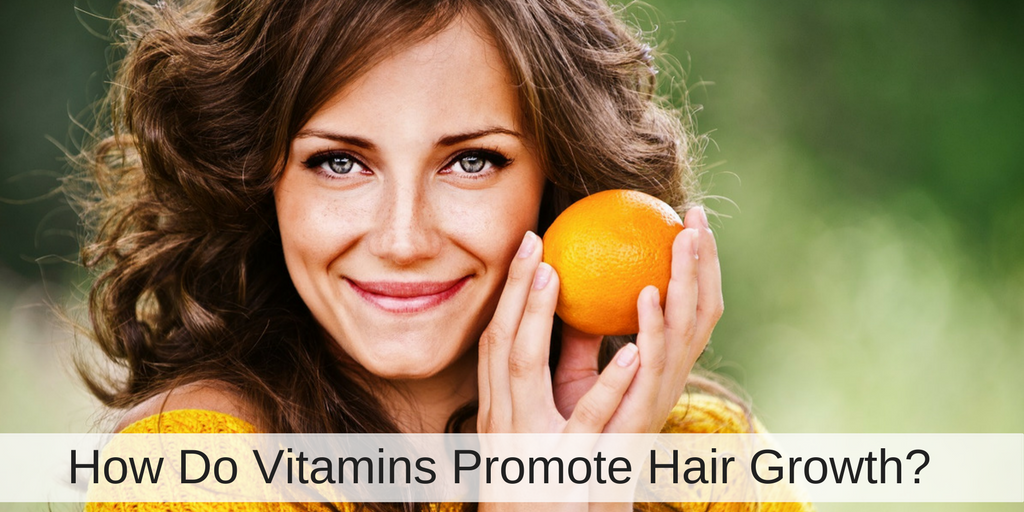 How Do Vitamins Promote Hair Growth?