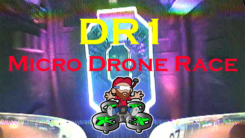DR1 Micro Drone Race