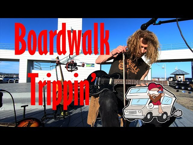 Boardwalk Trippin'
