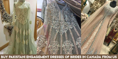 Buy Pakistani Engagement Dresses of Brides in Canada from us