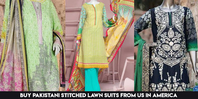 Buy Pakistani Stitched Lawn Suits from us in America