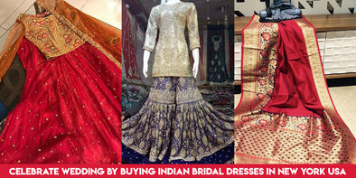 Celebrate Wedding by Buying Indian Bridal Dresses in New York USA