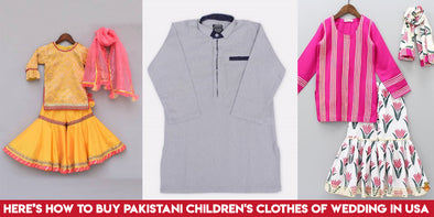Here's how to buy Pakistani Children's Clothes of Wedding in USA
