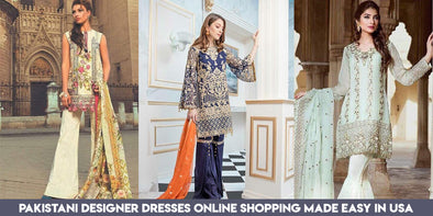 Pakistani Designer Dresses Online Shopping made easy in USA