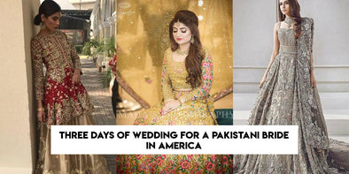 Three days of wedding for a Pakistani bride in America