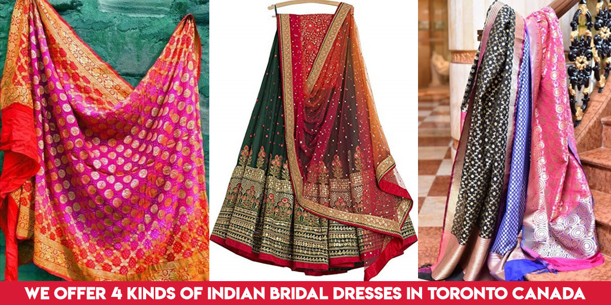 We Offer 4 Kinds Of Indian Bridal Dresses In Toronto Canada Ca Nameera By Farooq