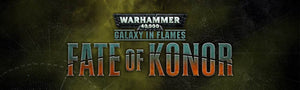 Battle for the Fate Of Konor at Your Geek House!