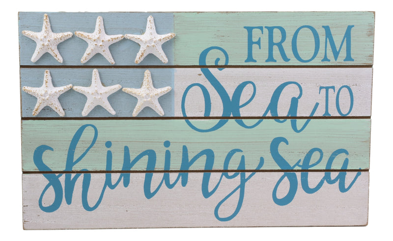 Nautical From Sea To Shining Sea Wall Decor Sign Starfish Stars And Stripes Flag