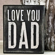 Love You Dad wood box sign