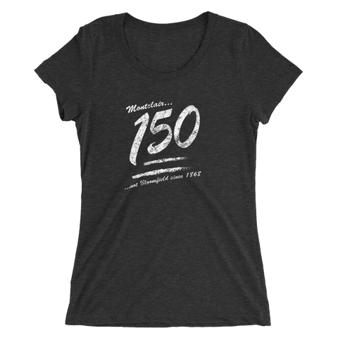 Keep it 150!!! - Ladies' short sleeve Tri- Blend t-shirt