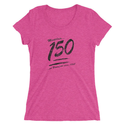 Keep it 150!!! - Ladies' short sleeve Tri-Blend t-shirt