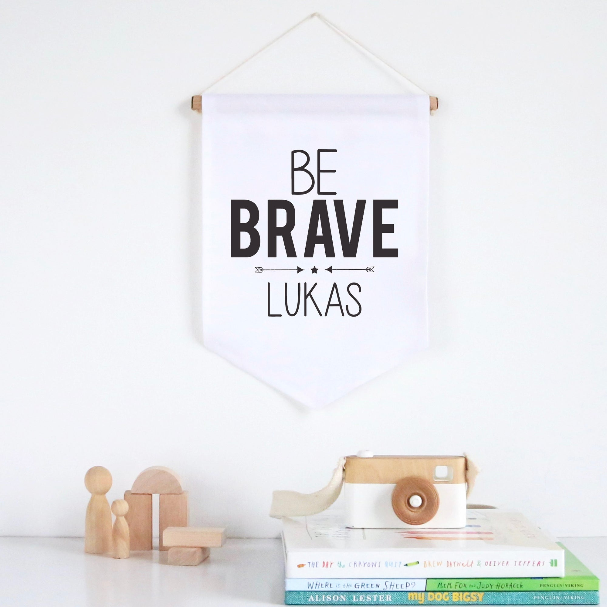 Be Brave Pennant Wall Banner