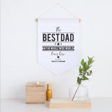 The Best Dad Pennant Wall Banner