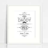 Daddy Says Yes Print