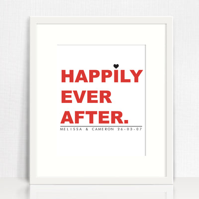 Happily Ever After Love Print