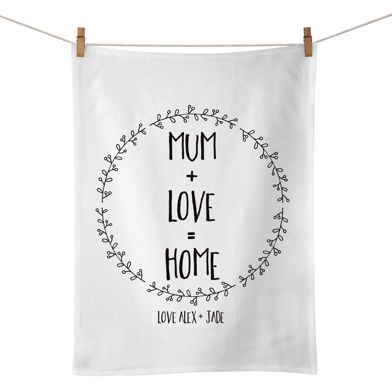 Mum + Love = Home Tea Towel