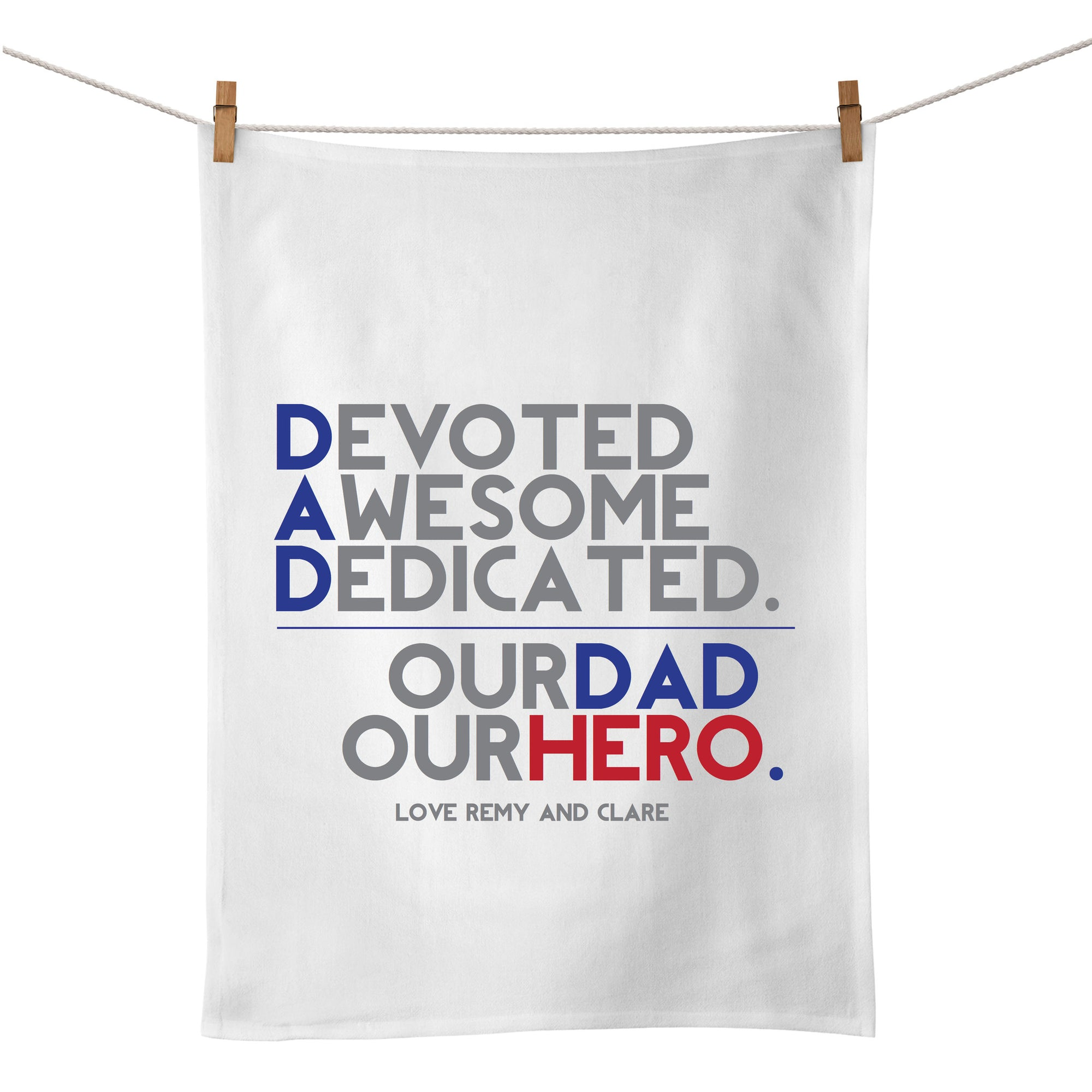 Our Dad Our Hero Tea Towel