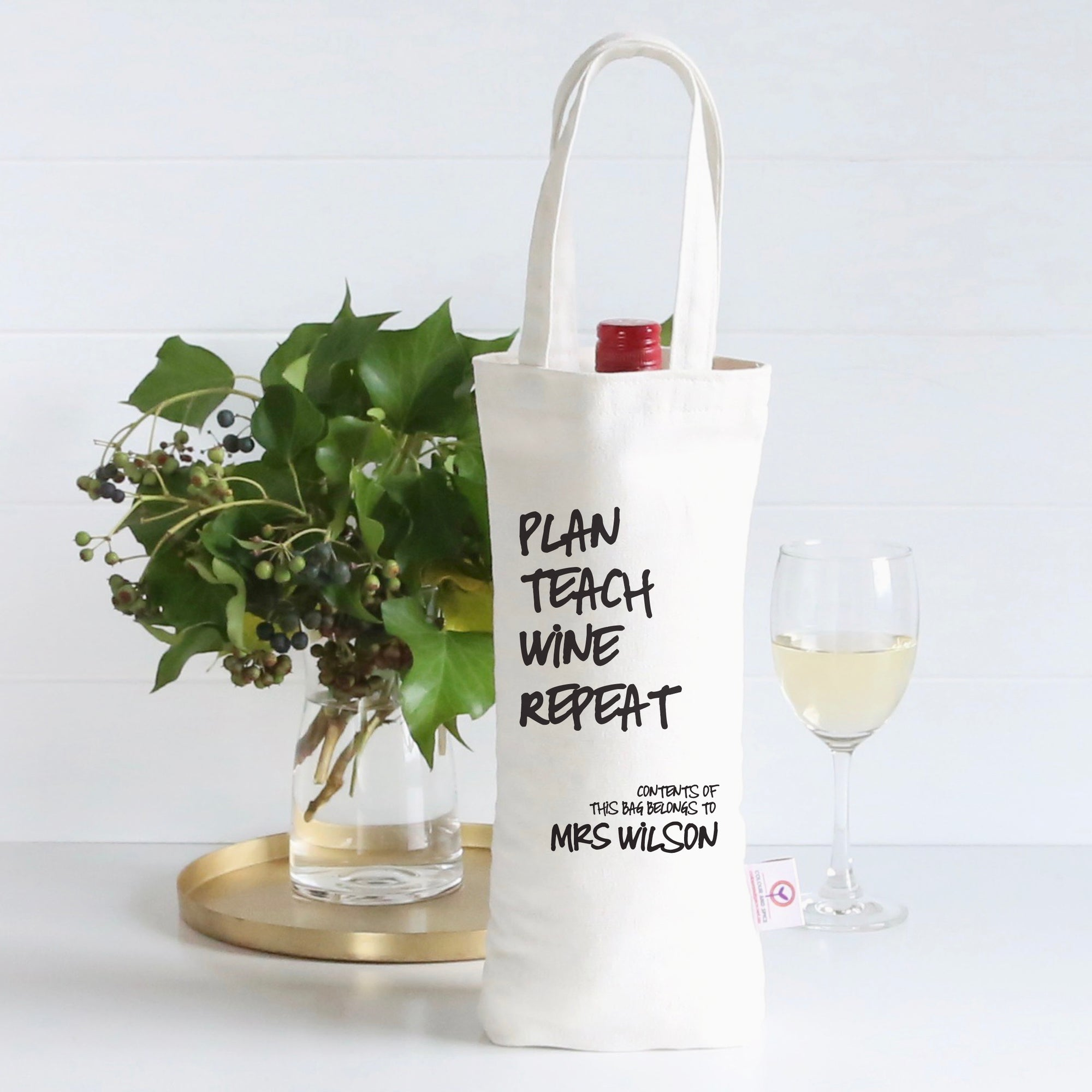 Plan Teach Wine Repeat Wine Bag