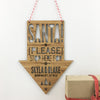 Santa Please Stop Here Wall Hanging
